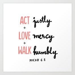 Micah 6:8 Kunstdrucke