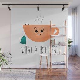 What A Hot-Tea Wall Mural