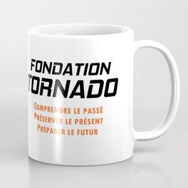 Bonus - Fondation Tornado Coffee Mug