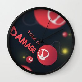 Tons of damage Wall Clock