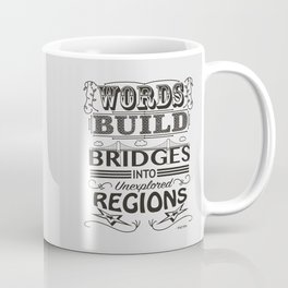 Words Build Bridges Coffee Mug