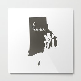 Rhode Island is Home Metal Print