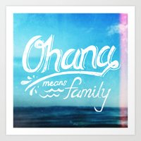 ohana Art Prints featuring Ohana by Ocean Ave // Lettering and Design