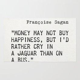 Françoise Sagan quote Rug