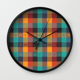 She Believed, She Could, So She Did... Inspirational Quote with Multicolor Mosaic Srt Wall Clock