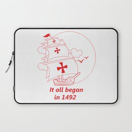American continent - It all began in 1492 - Happy Columbus Day Laptop Sleeve