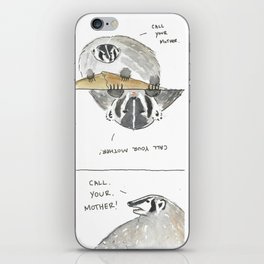 Badger - Call your Mother iPhone Skin