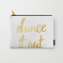 Dance It Out- Gold Carry-All Pouch