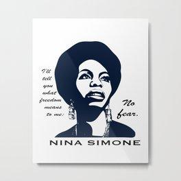 Nina Simone No Fear Metal Print