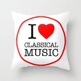 I Love Classical Music, circle Throw Pillow