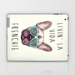 French bulldog - Livin' la vida Frenchie Laptop & iPad Skin