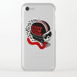 Can't Slow Down Clear iPhone Case