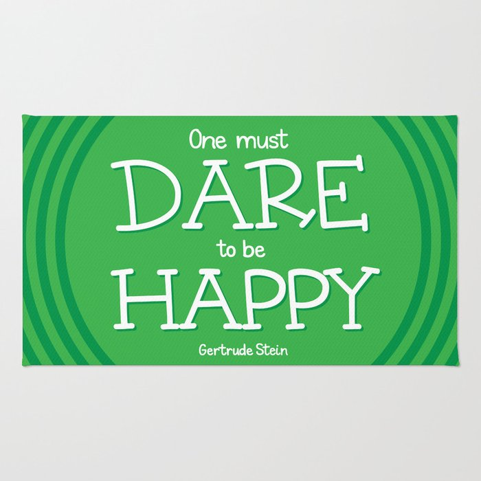 Dare to be Happy Rug