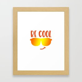 Be cool shirt Framed Art Print
