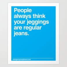 Jeggings Art Print