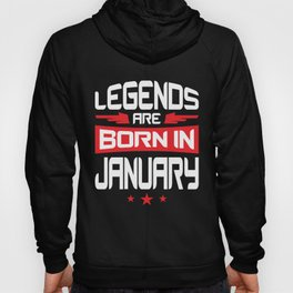 01 Legends Are Born In January Hoody