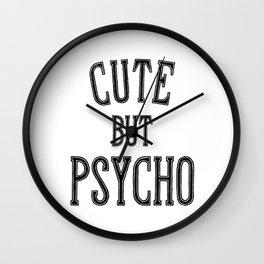 Cute But Psycho. Wall Clock