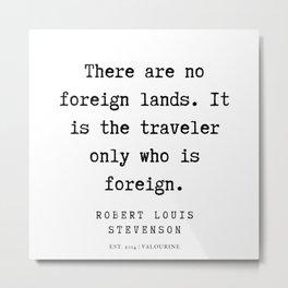 11     Robert Louis Stevenson Quotes   200113 Metal Print
