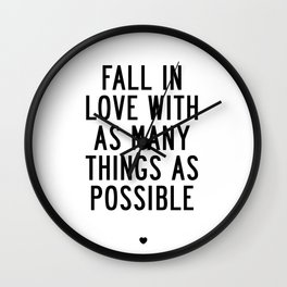 Fall in Love With as Many Things as Possible Beautiful Quotes Poster Wall Clock