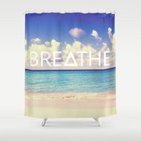 breathe Shower Curtains featuring BREATHE by Good Sense