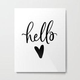 HELLO LOVE by DearLilyMae Metal Print