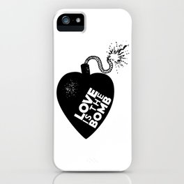 Love is the Bomb iPhone Case