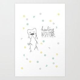 healing wounds Art Print