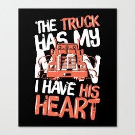 Truck Driver Wife Trucker Girlfriend OTR Gift Idea Canvas Print