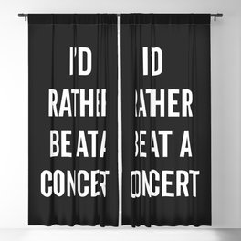 Rather Be At A Concert Music Quote Blackout Curtain