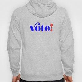 Vote! in blue Hoody