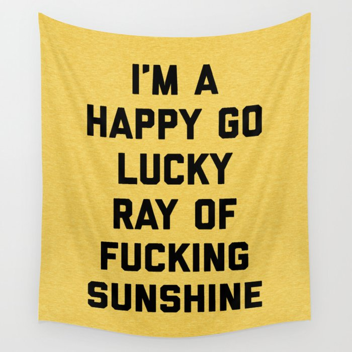 Ray Of Sunshine Funny Quote Wall Tapestry