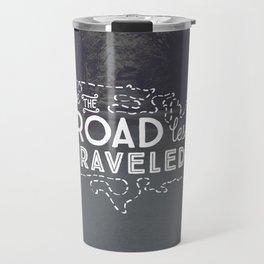 Take the Road Less Traveled Travel Mug