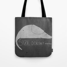 Size doesn't matter Tote Bag