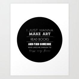 just. Art Print