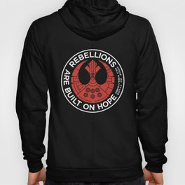 Rebellions are Built on Hope Hoody
