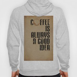 Coffee: Typography Hoody