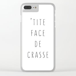 'tite face de crasse Clear iPhone Case