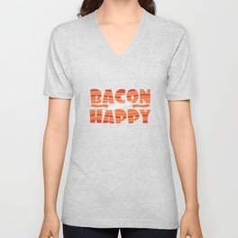 """It's bacon  day! """"Bacon Makes Me Happy"""" tee design for bacon lovers like you! Awesome gift too!  Unisex V-Neck"""
