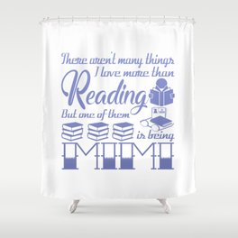 Reading Mimi Shower Curtain