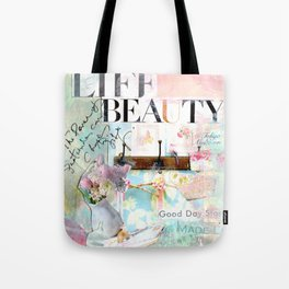 Life Is Beauty Tote Bag