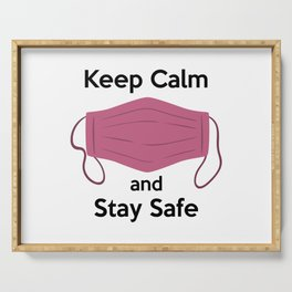 AP180-6 Keep Calm and Stay Safe Serving Tray