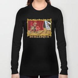 BURLESQUE Long Sleeve T-shirt