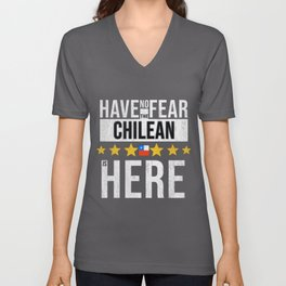 Have No Fear The Chilean Is Here Unisex V-Neck