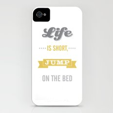 Life is Short Jump on the Bed in Mustard Slim Case iPhone (4, 4s)