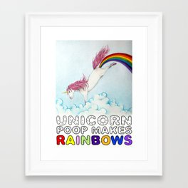Unicorn Poop makes Rainbows! Framed Art Print