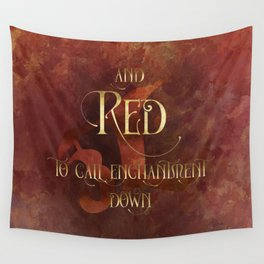 And RED to call enchantment down. Shadowhunter Children's Rhyme. Wall Tapestry