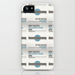Don't Believe The Liberal Media iPhone Case