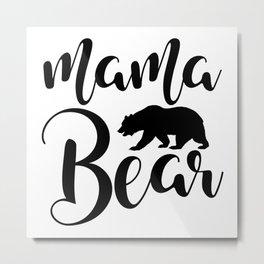 Mama Bear Metal Print