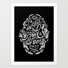 Work Hard & Render Fast Floral Art Print