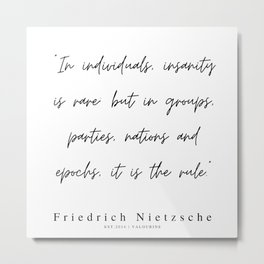 49    | 200319 |  Friedrich Nietzsche Quotes Metal Print